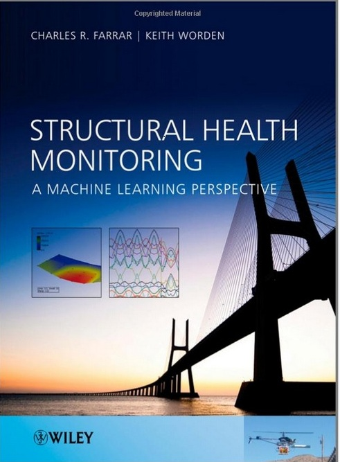 Structural Health Monitoring: A